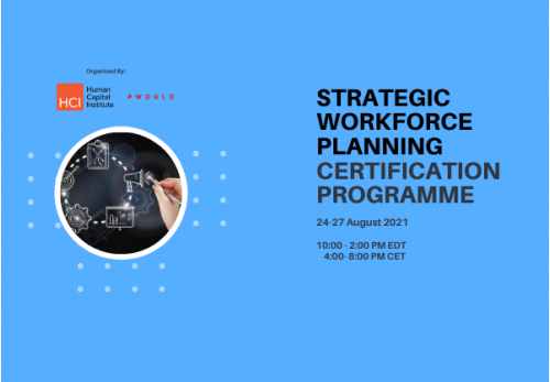 Strategic Workforce Planning Virtual Edition 24-27 August 2021