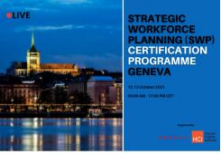 Strategic Workforce Planning Certification Program Geneva Live, October 12, 2021