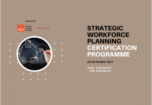 Strategic Workforce Planning Virtual Edition 26-29 October 2021